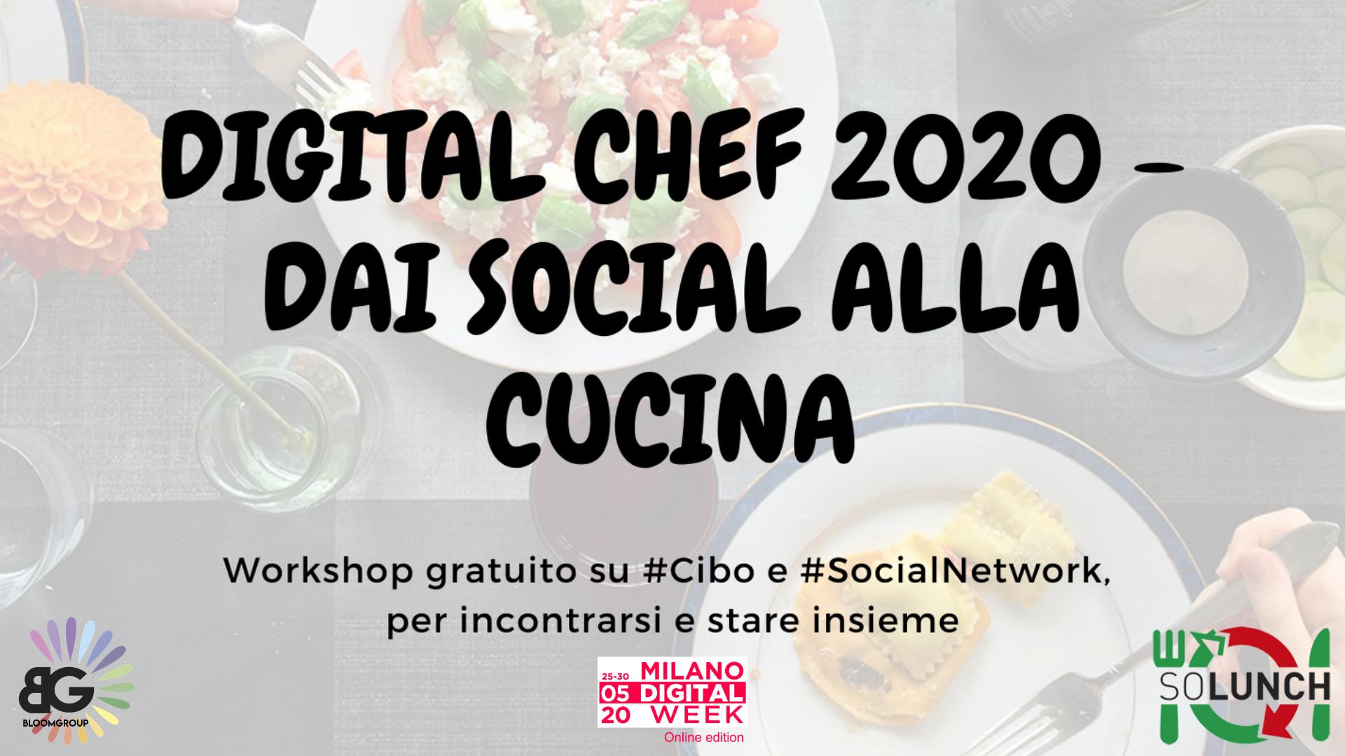 Diventa un Digital Chef! Scopri come utilizzare Facebook e Instagram per far conoscere la tua cucina – Parte 1